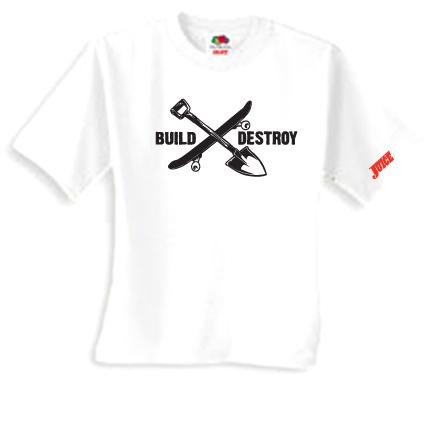 8a0a6c6f52b BUILD X DESTROY T-SHIRTS + FREE JUICE HATS TODAY!